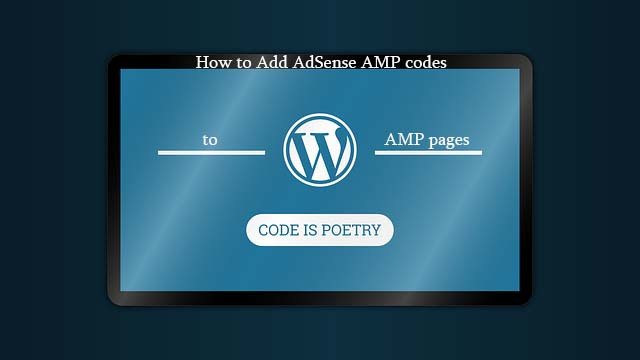 AdSense code to AMP pages
