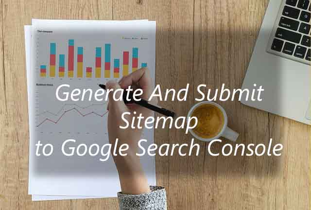 how to generate and submit sitemap to google