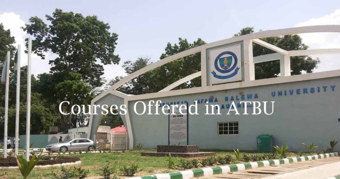 Courses offered in ATBU
