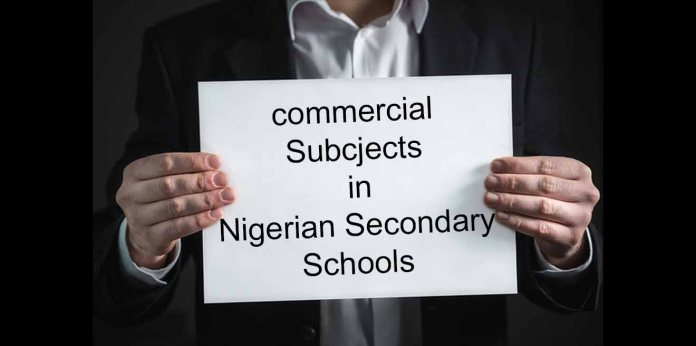 commercial subjects in Nigerian secondary school