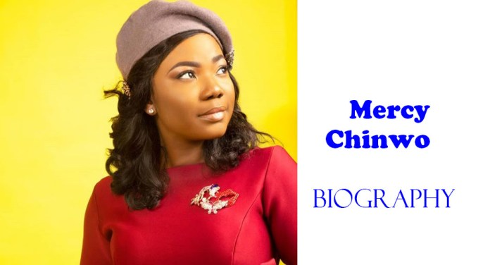biography of Mercy chinwo