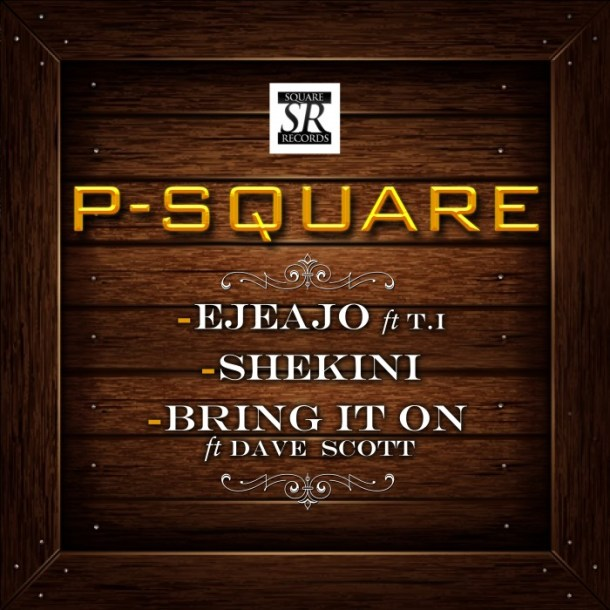 OZARA GOSSIP: Download 3 New Songs, PSquare – Ejeajo ft. T.I., Shekini and Bring It On ft. Dave Scott