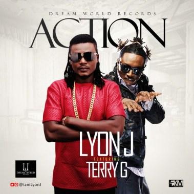 Lyon J - Action ft. Terry G (Art)