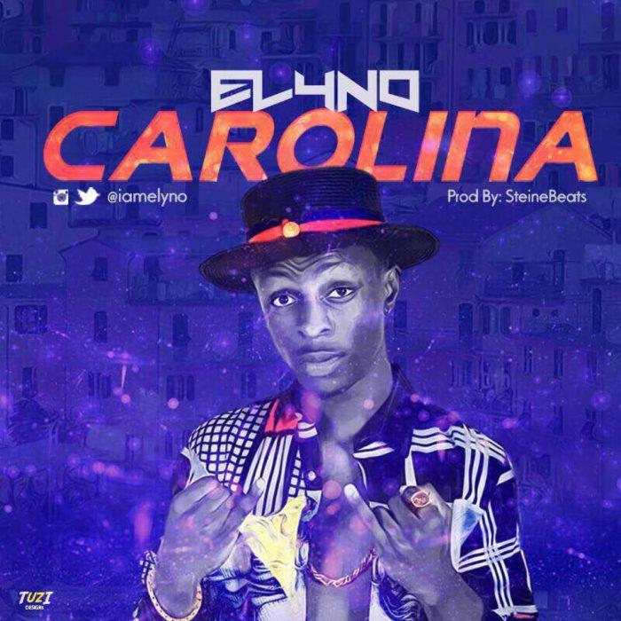 IMG 5459 700x700 - [Music] Elyno – Carolina (Prod By steineBeats)