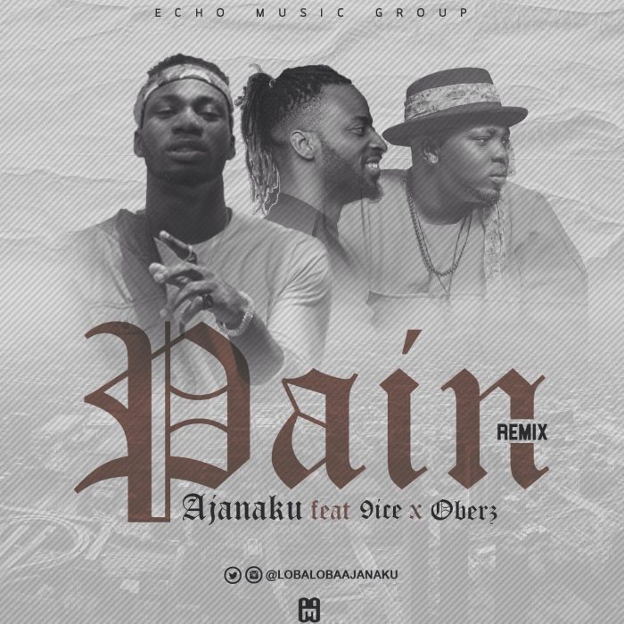unnamed 16 700x700 - [Music] Ajanaku ft 9ice x Oberz – Pain Remix