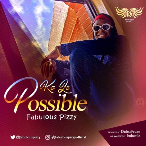 [Music] Pizzy – Ko Le Possible