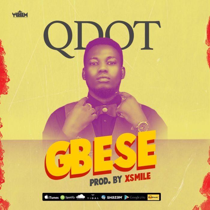 [Music] Qdot – Gbese
