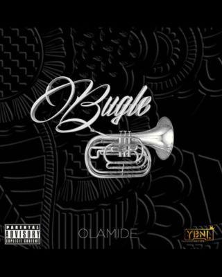 [Lyrics] Olamide – Bugle