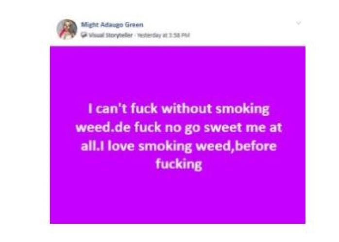 I Can't F*ck Without Smoking Weed – Beautiful Nigerian Lady Says 2