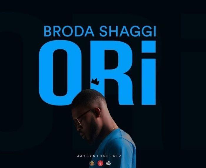 [Music] Broda Shaggi – Ori