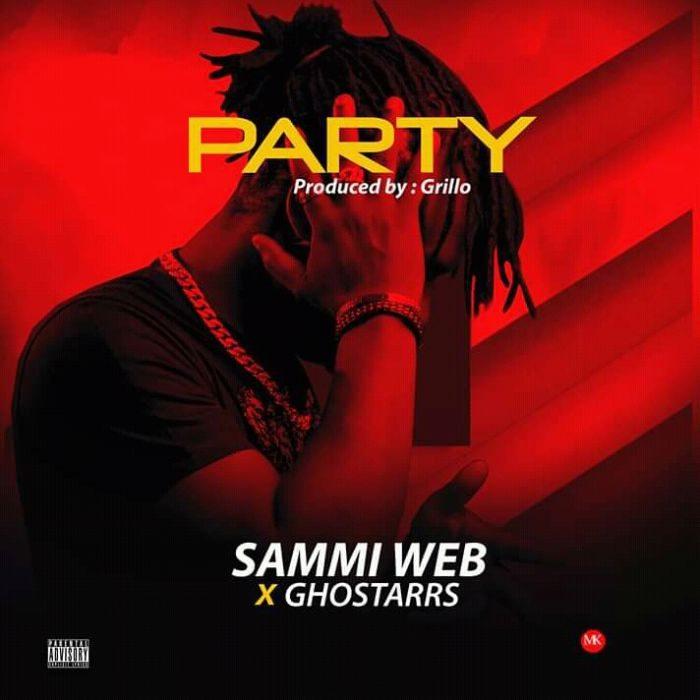 [Music] Sammi Web x Ghostarrs - Party
