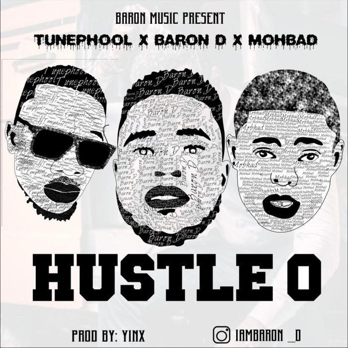 [Music] Baron D Ft. Mohbad x Tunephool – Hustle O