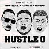 [Music] Baron D Ft. Mohbad x Tunephool – Hustle O