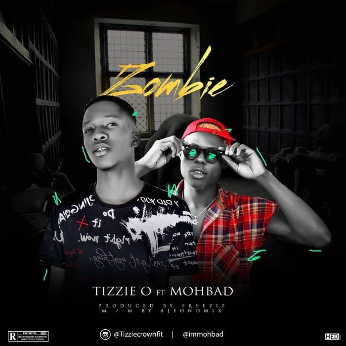 [Music] Tizzie O Ft. Mohbad – Zombie