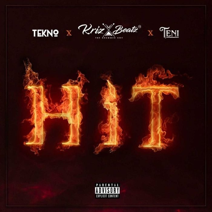 Music] Krizbeatz Ft  Tekno & Teni - Hit Mp3 Download
