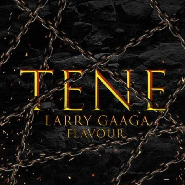 Image result for Larry Gaaga & Flavour – Tene