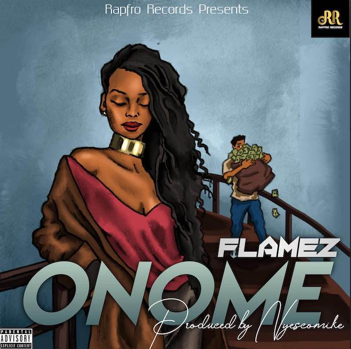 [Music] Flamez - Onome