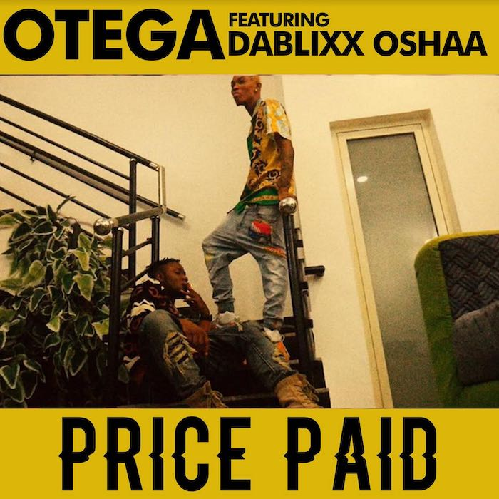 """DOWNLOAD NOW » """"Otega - Price Paid"""" Full EP Is Out"""