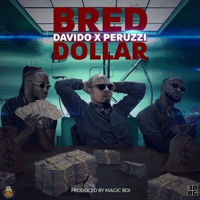 B-Red – Dollar (Ft. Davido x Peruzzi)