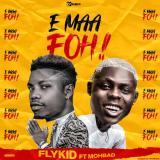 [Music] Flykid Ft. Mohbad – E Maa Foh!!