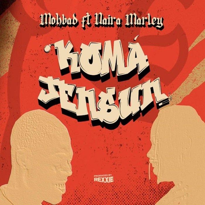 [Lyrics] Mohbad Ft. Naira Marley – Koma Jensun