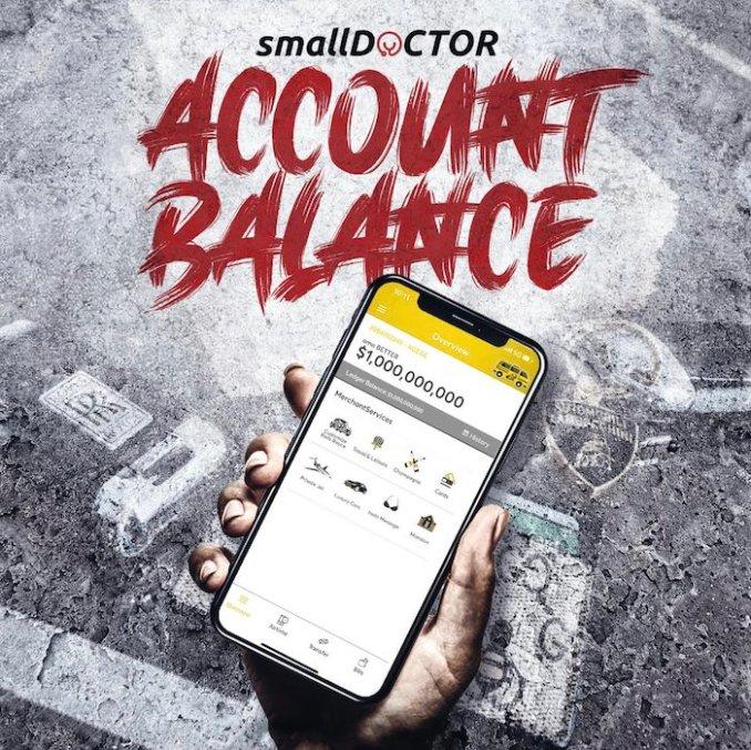 [Music] Small Doctor – Account Balance