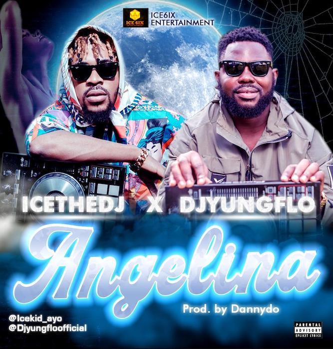 [Music] DJ IceKid Feat . DJ YoungFlo - Angelina