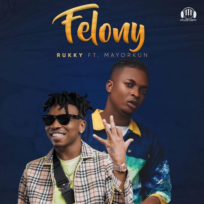 [Music] Rukky Feat . Mayorkun - Felony