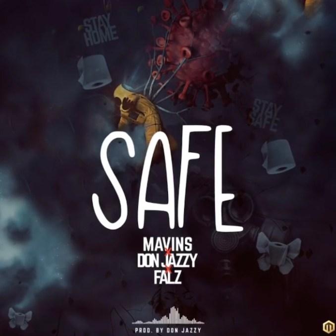 [Music] Mavins Ft. Don Jazzy & Falz – Safe