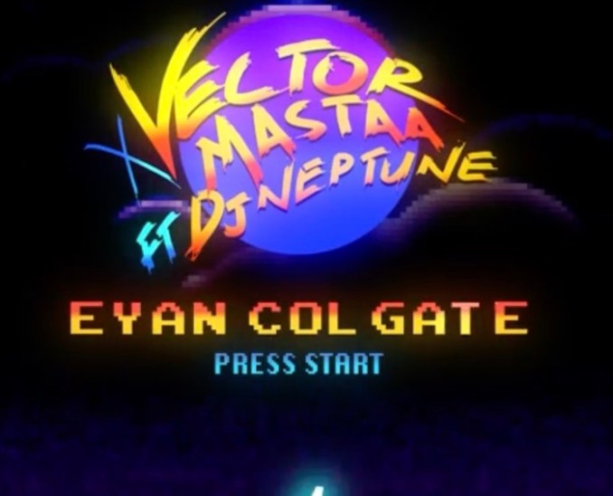 [Music] Vector & Mastaa Ft. DJ Neptune – Eyan Colgate