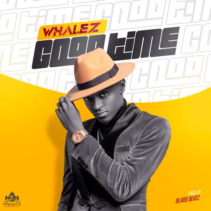 [Music] Whalez – Good Time