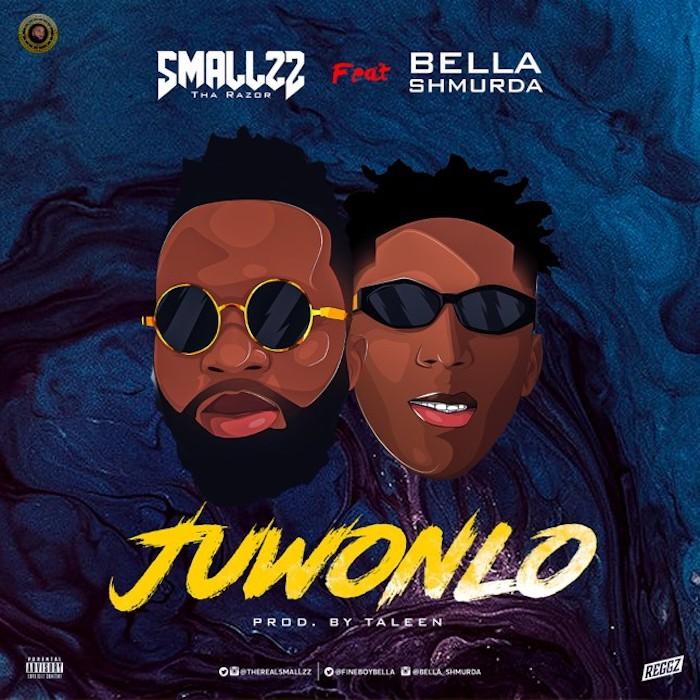 [Music] Smallzz Tha Razor (STR) Feat . Bella Shmurda - Juwonlo