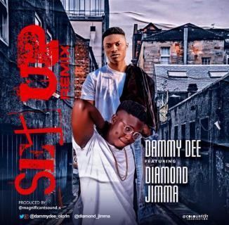 [Music] Dammydee Ft. Diamond Jimma – Set Up (Remix)