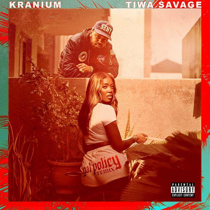 [Music] Kranium Feat . Tiwa Savage - Gal Policy (Remix)