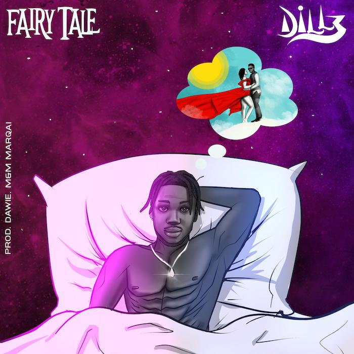[Music] Dillz - Fairy Tale
