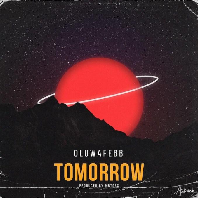 Oluwafebb – Tomorrow