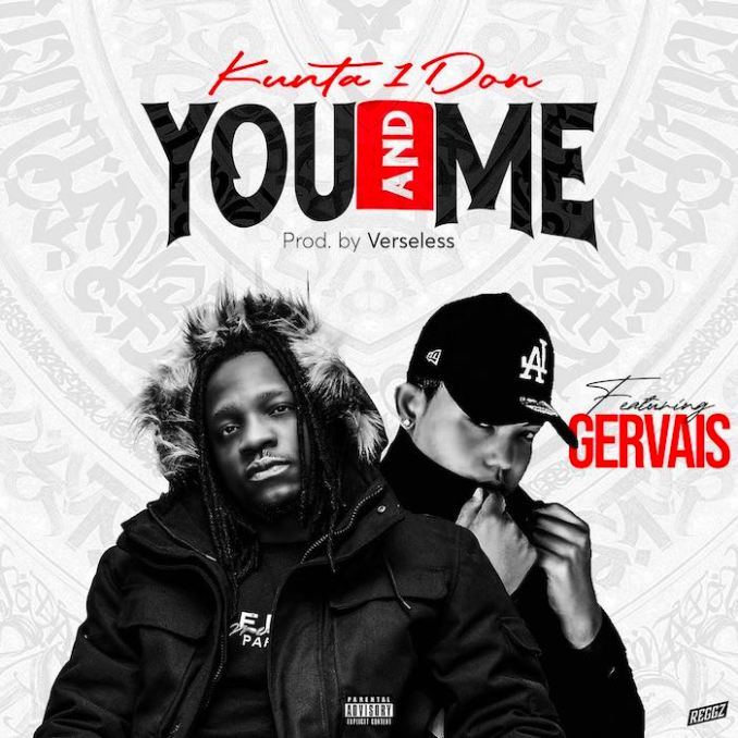 [Music] Kunta Ft. Gervais – You & Me