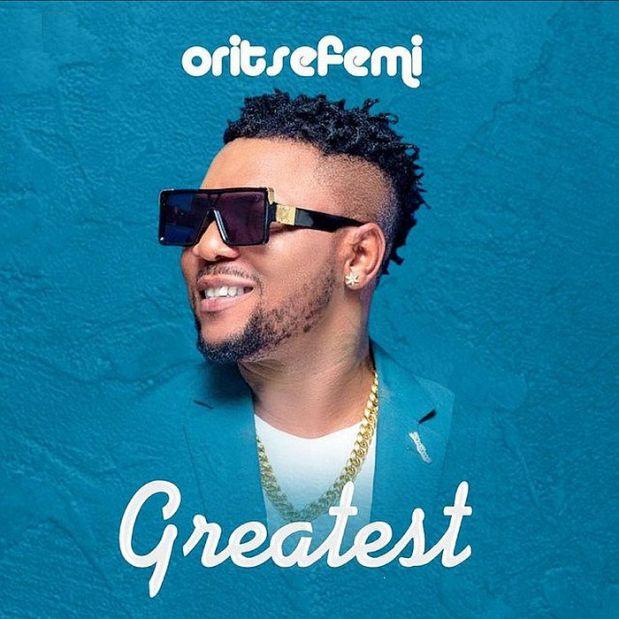 Download Oritse Femi – Greatest Mp3