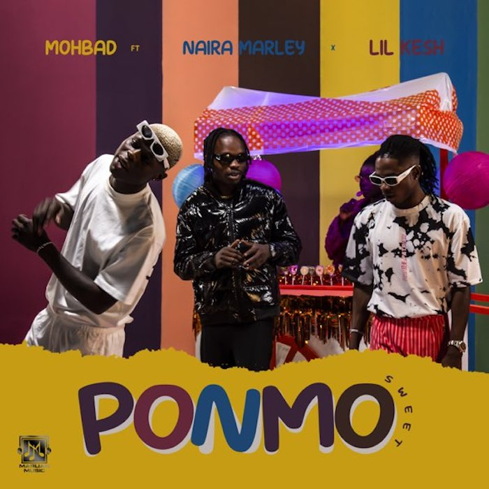 [Lyrics] Mohbad Ft. Naira Marley & Lil Kesh – Ponmo Sweet
