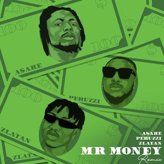 Asake Ft. Zlatan & Peruzzi – Mr Money (Remix) Mp3