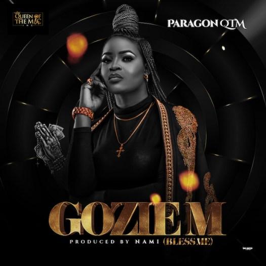 Paragon QTM – Gozie M Mp3 download