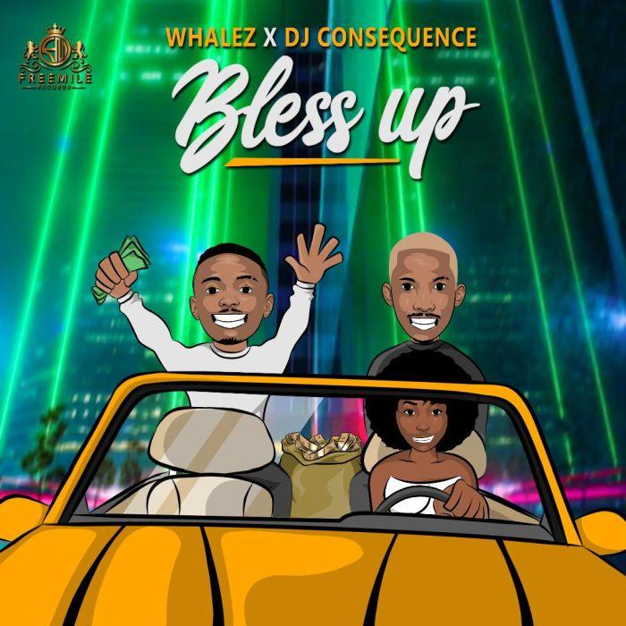 Whalez x DJ Consequence – Bless Up Mp3 Download