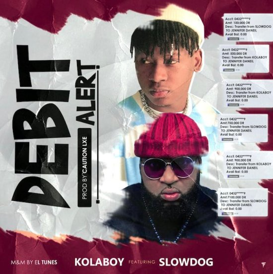 Kolaboy Ft. Slowdog – Debit Alert Mp3 Download