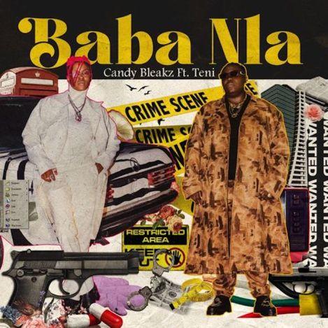 Candy Bleakz Ft. Teni – Baba Nla Download