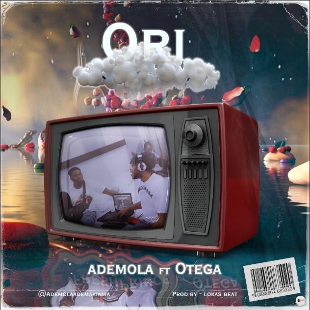 [Music] Ademola Ft. Otega – Ori