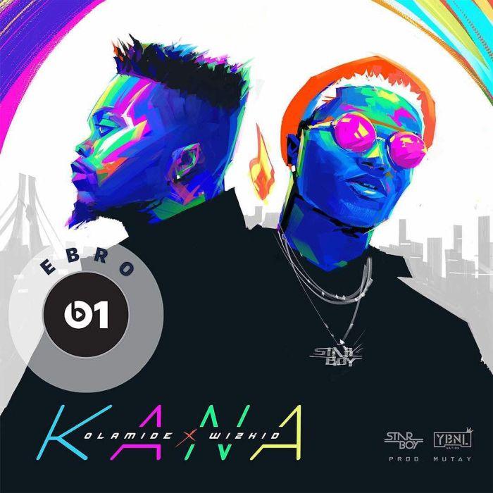 Olamide ft. Wizkid - Kana