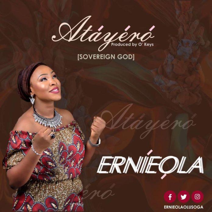 Ernieola - Atayero (Sovereign God)