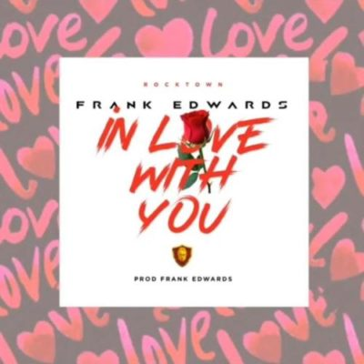 Frank Edwards - In Love With You mp3