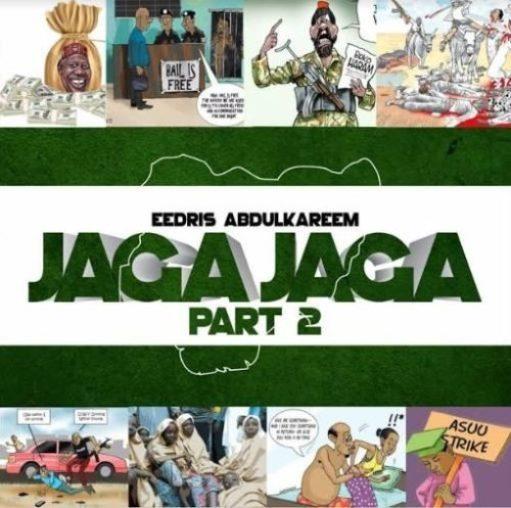 Eedris Abdulkareem - Jaga Jaga (Remix).mp3