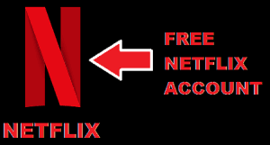 How To Get Free NETFLIX Account Reddit  | naijanest